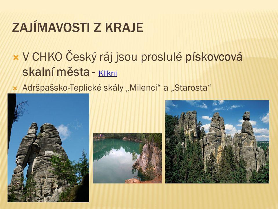 Zajímavosti z kraje V CHKO Český ráj jsou proslulé pískovcová skalní města - Klikni.
