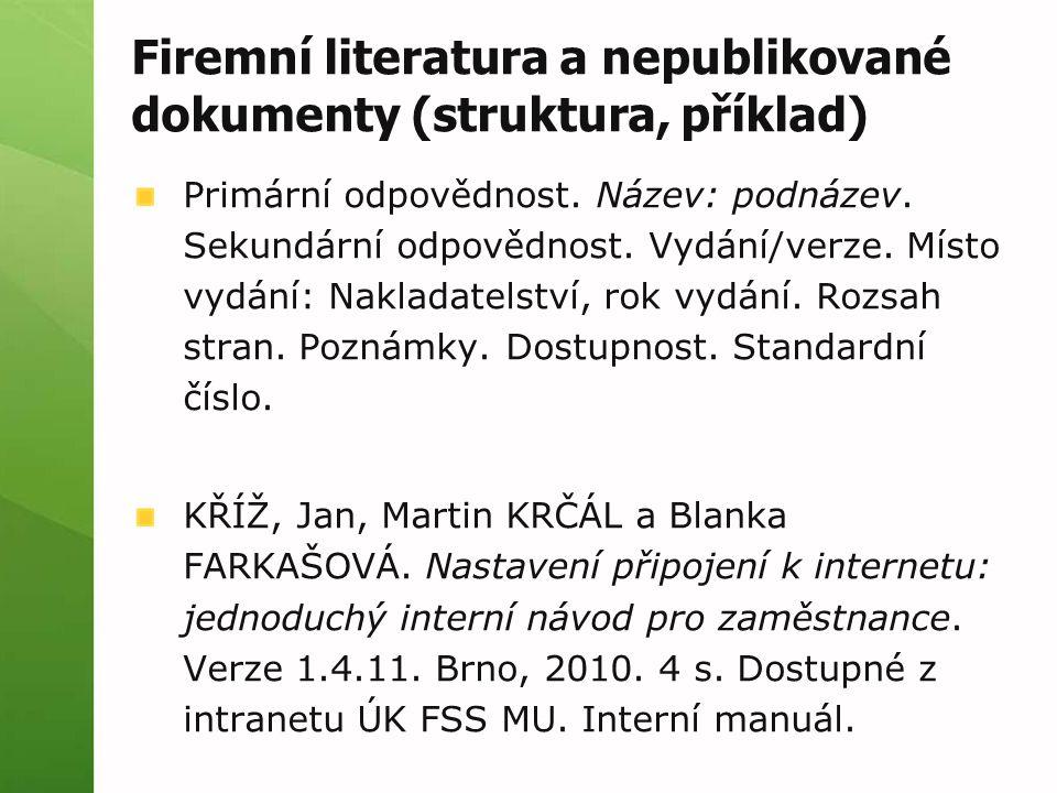 Firemní literatura a nepublikované dokumenty (struktura, příklad)