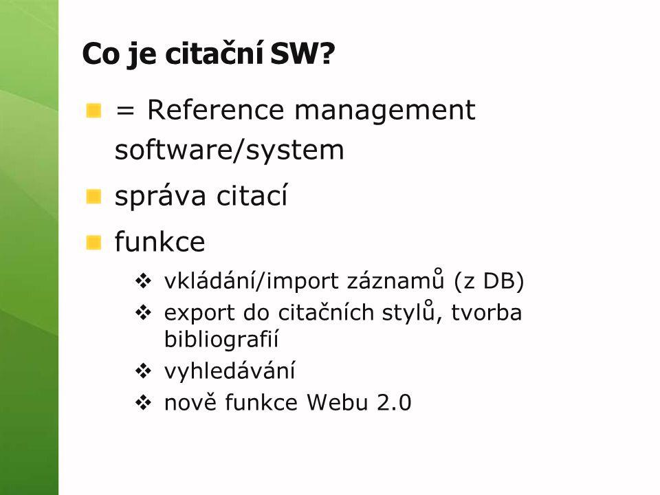 Co je citační SW = Reference management software/system správa citací