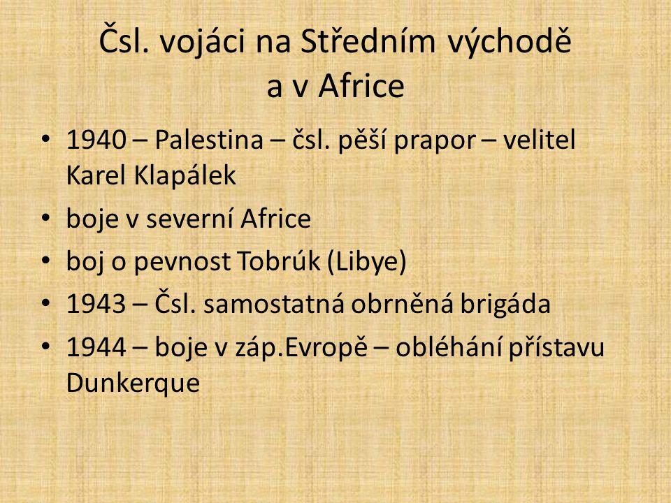 Čsl. vojáci na Středním východě a v Africe