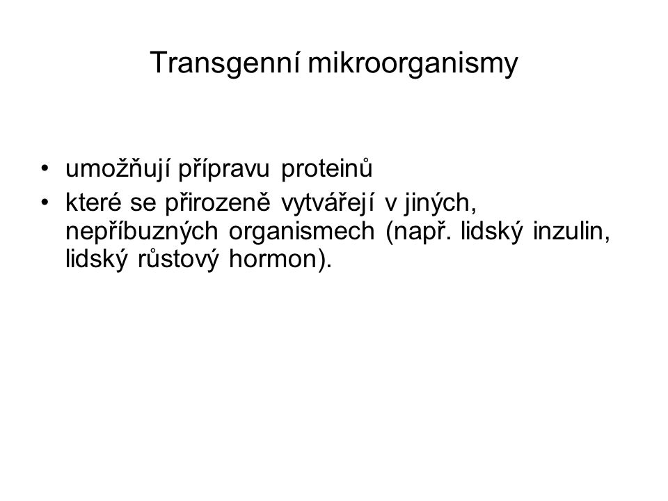 Transgenní mikroorganismy
