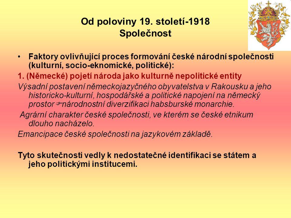 Od poloviny 19. století-1918 Společnost