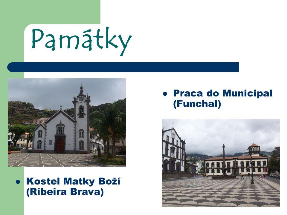 Památky Praca do Municipal (Funchal) Kostel Matky Boží (Ribeira Brava)