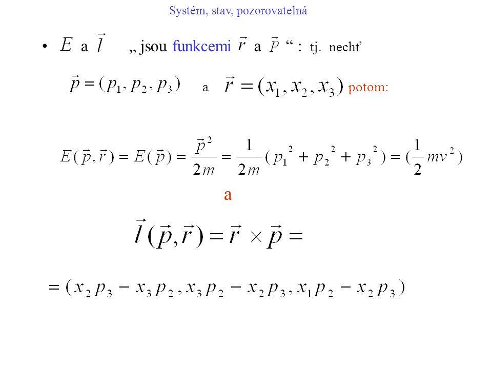 """a a """" jsou funkcemi a : tj. nechť a potom:"""