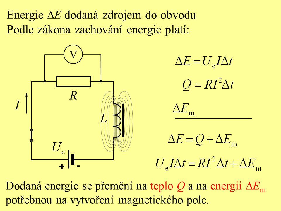 I R L Energie DE dodaná zdrojem do obvodu