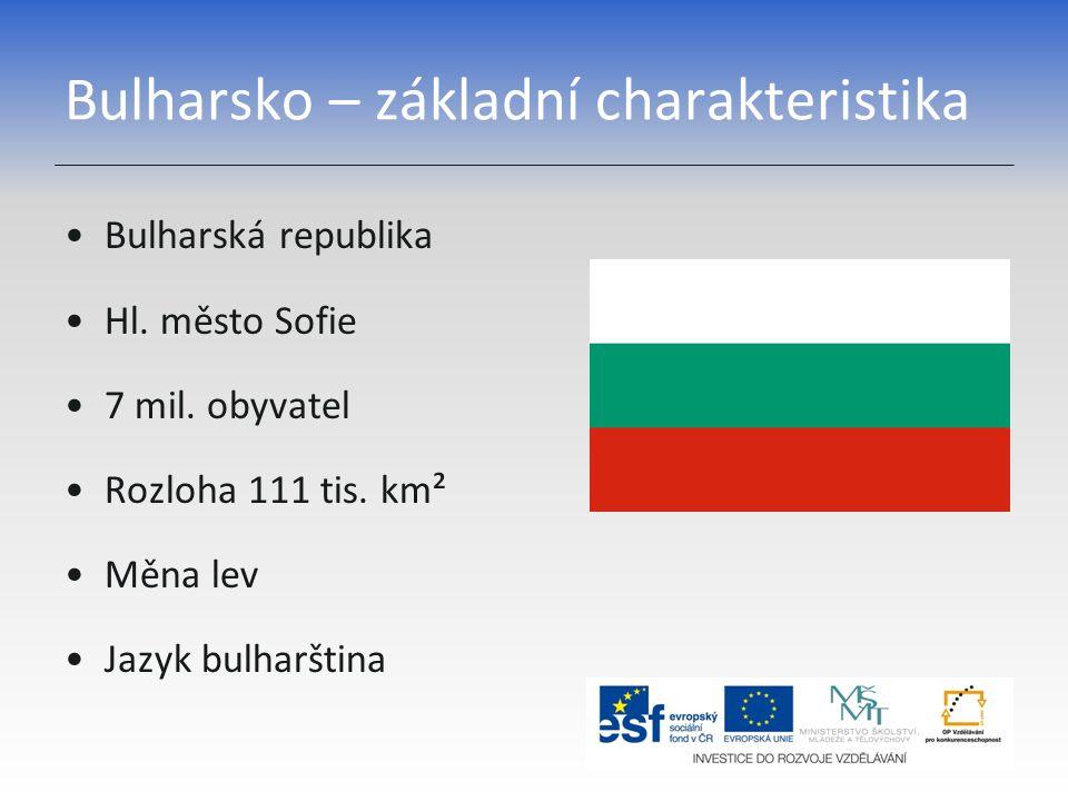 Bulharsko – základní charakteristika