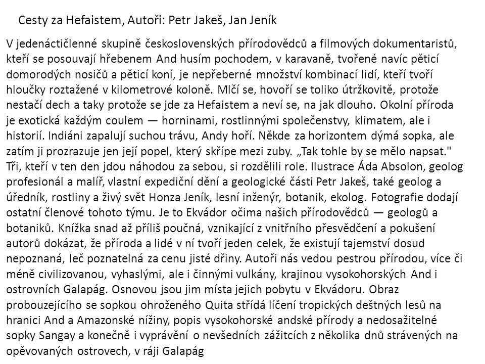 Cesty za Hefaistem, Autoři: Petr Jakeš, Jan Jeník