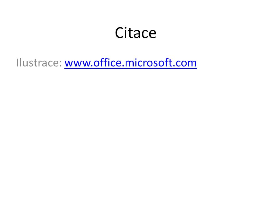 Ilustrace: www.office.microsoft.com