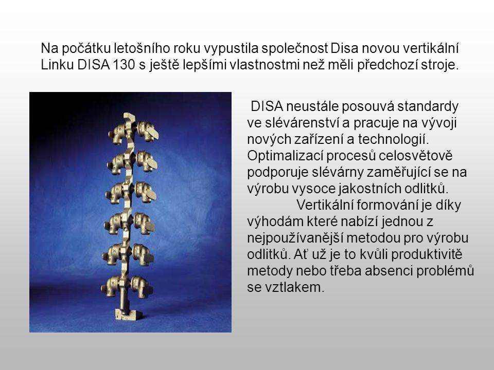 Na počátku letošního roku vypustila společnost Disa novou vertikální