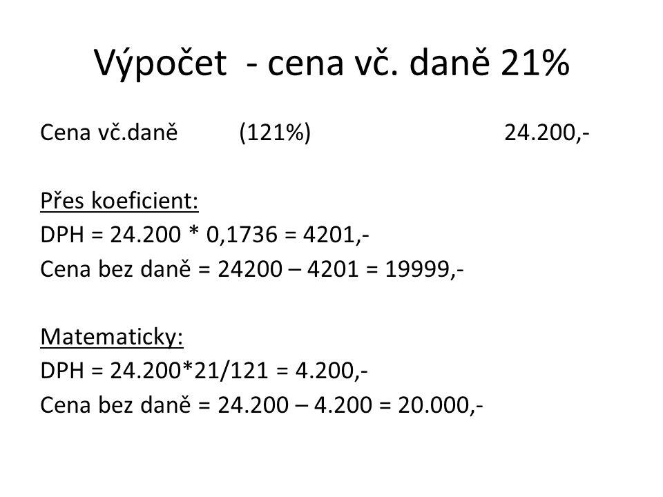 Výpočet - cena vč. daně 21%