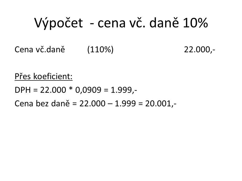Výpočet - cena vč.