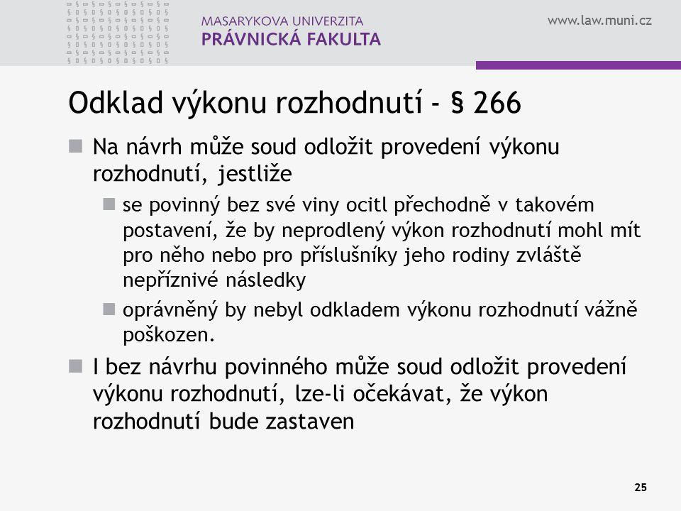 Odklad výkonu rozhodnutí - § 266