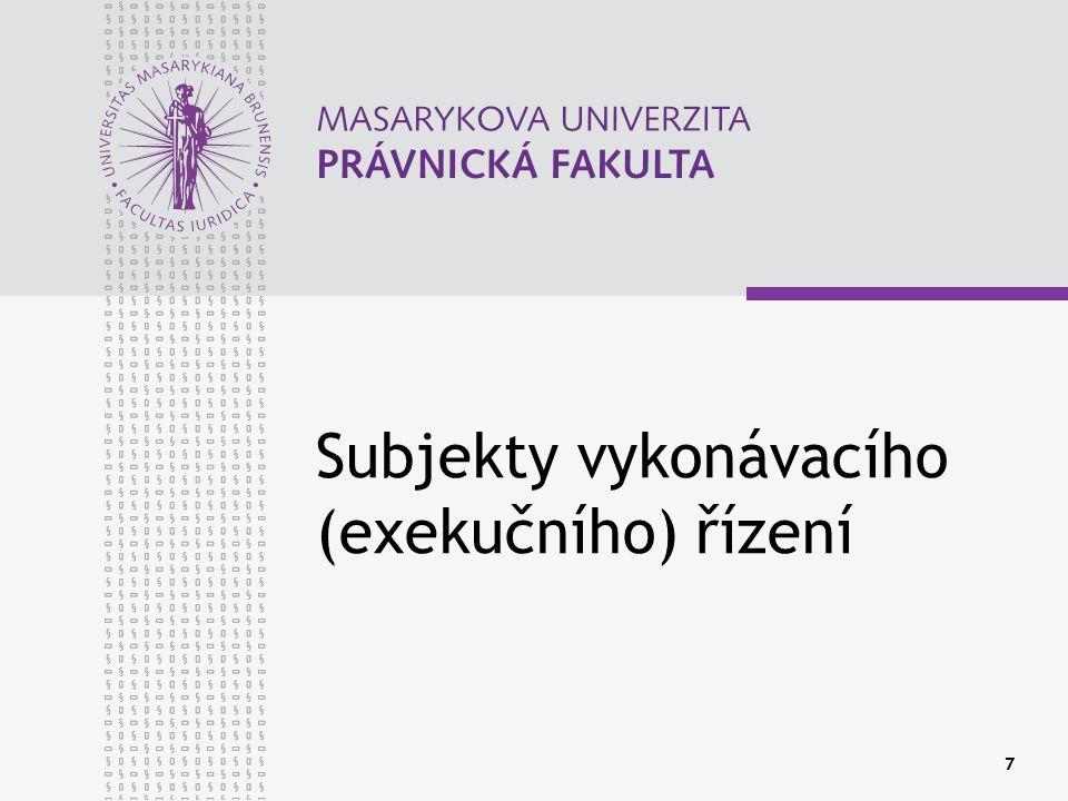 Subjekty vykonávacího (exekučního) řízení
