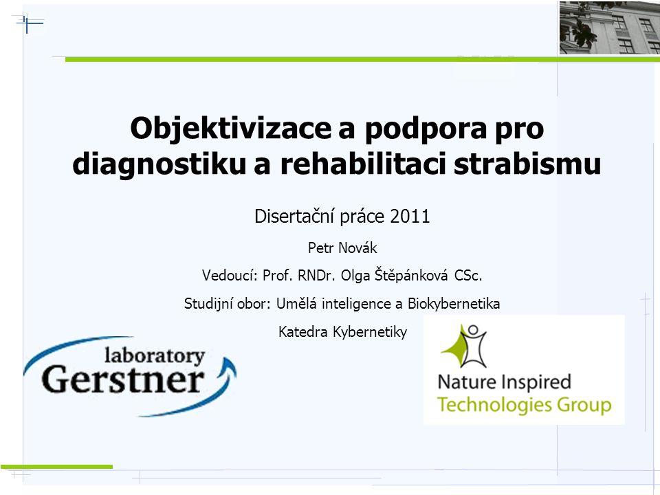 Objektivizace a podpora pro diagnostiku a rehabilitaci strabismu