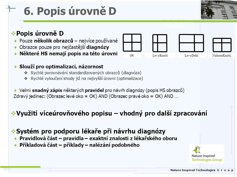 6. Popis úrovně D Popis úrovně D
