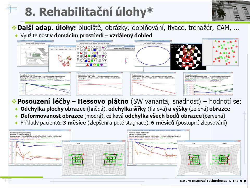 8. Rehabilitační úlohy* Další adap. úlohy: bludiště, obrázky, doplňování, fixace, trenažér, CAM, …