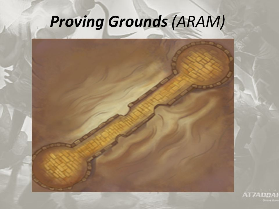 Proving Grounds (ARAM)