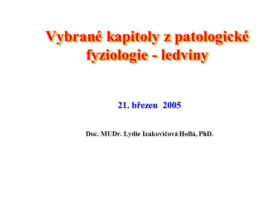 Vybrané kapitoly z patologické fyziologie - ledviny