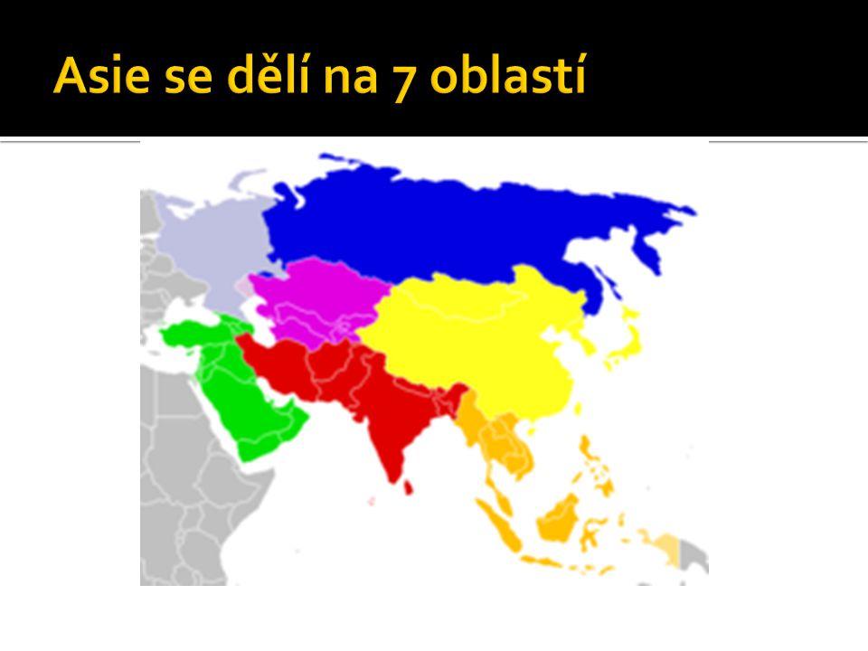 Asie se dělí na 7 oblastí
