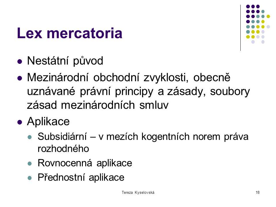Lex mercatoria Nestátní původ