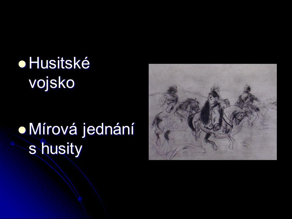 Husitské vojsko Mírová jednání s husity