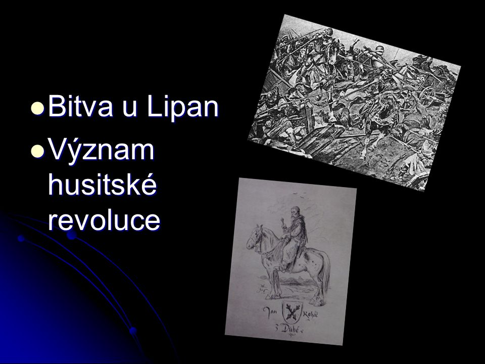 Bitva u Lipan Význam husitské revoluce