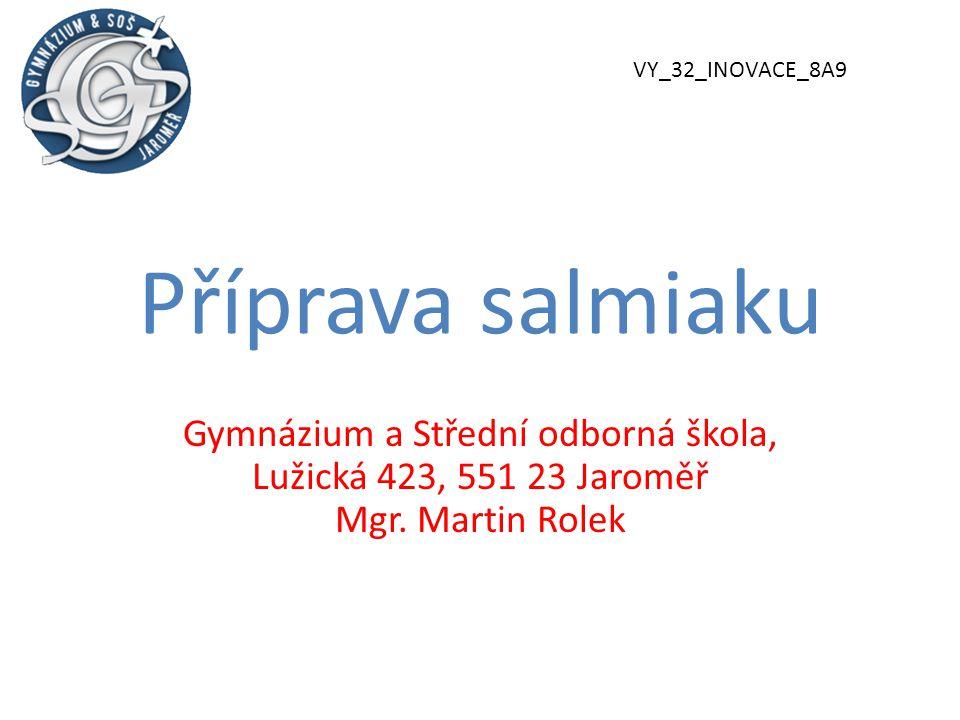 VY_32_INOVACE_8A9 Příprava salmiaku.