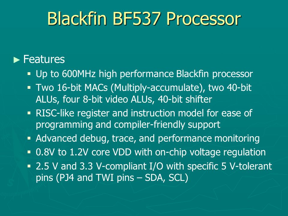 Blackfin BF537 Processor Features