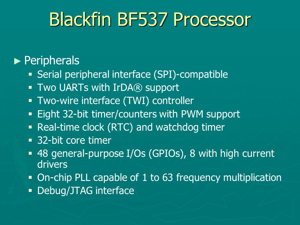 Blackfin BF537 Processor Peripherals