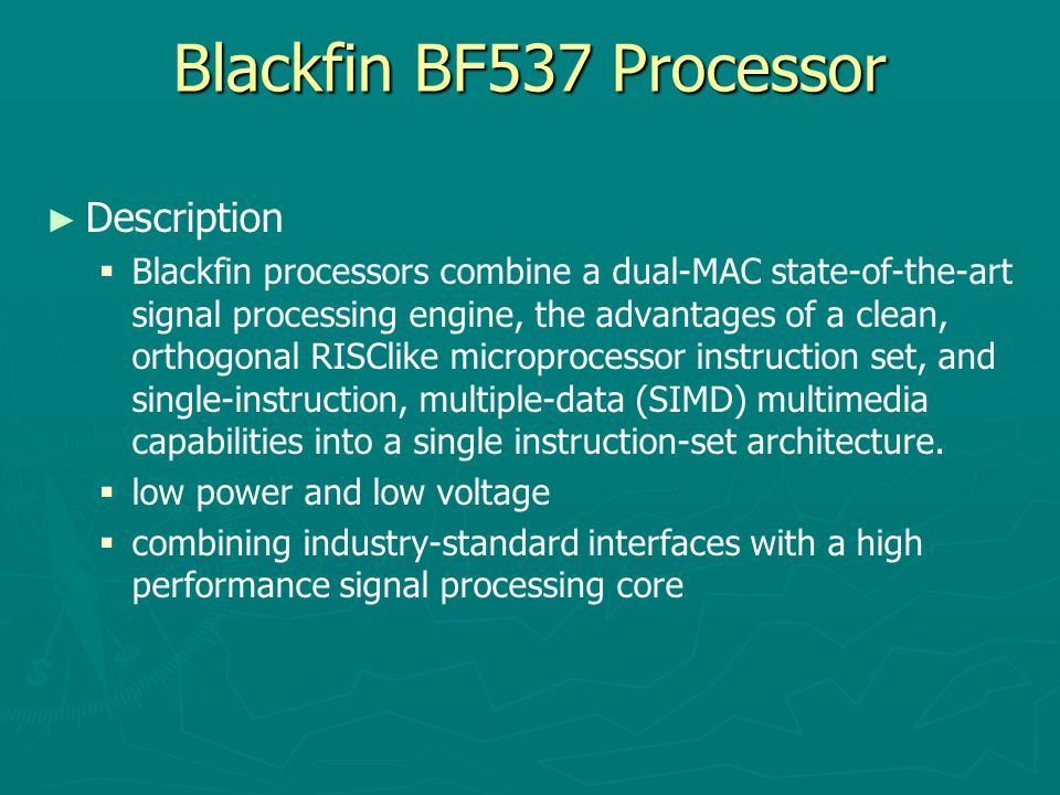 Blackfin BF537 Processor Description
