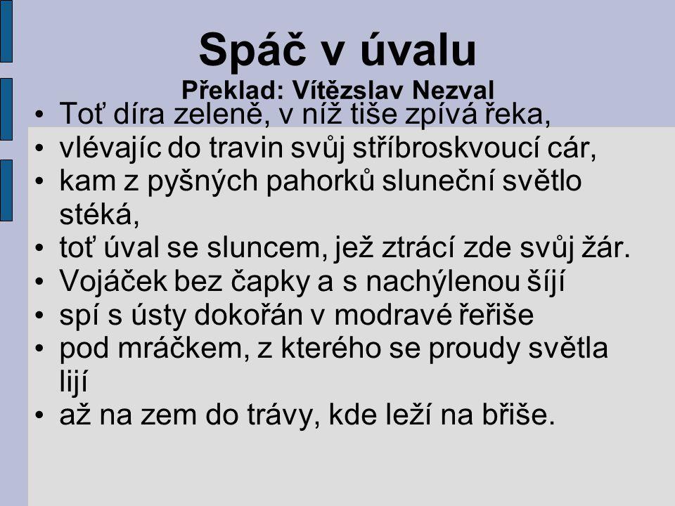 Spáč v úvalu Překlad: Vítězslav Nezval