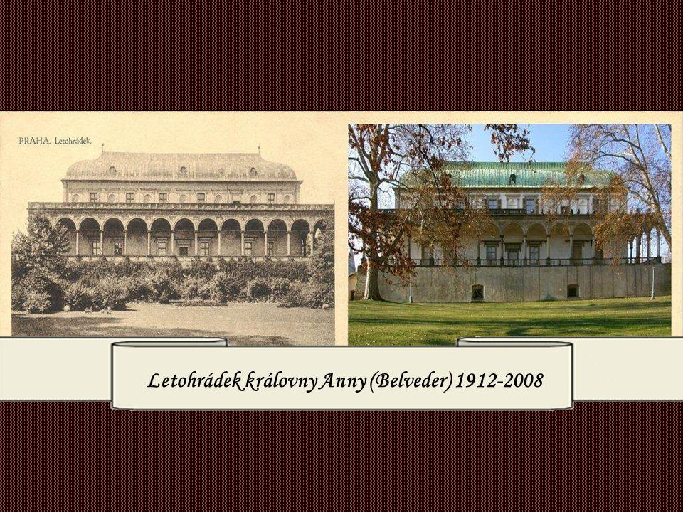 Letohrádek královny Anny (Belveder) 1912-2008