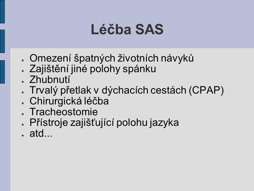 Léčba SAS Omezení špatných životních návyků