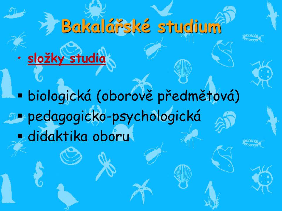 Bakalářské studium biologická (oborově předmětová)