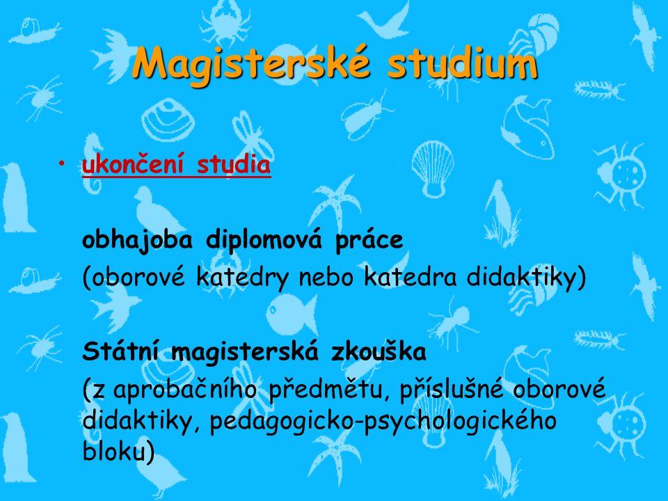 Magisterské studium ukončení studia obhajoba diplomová práce