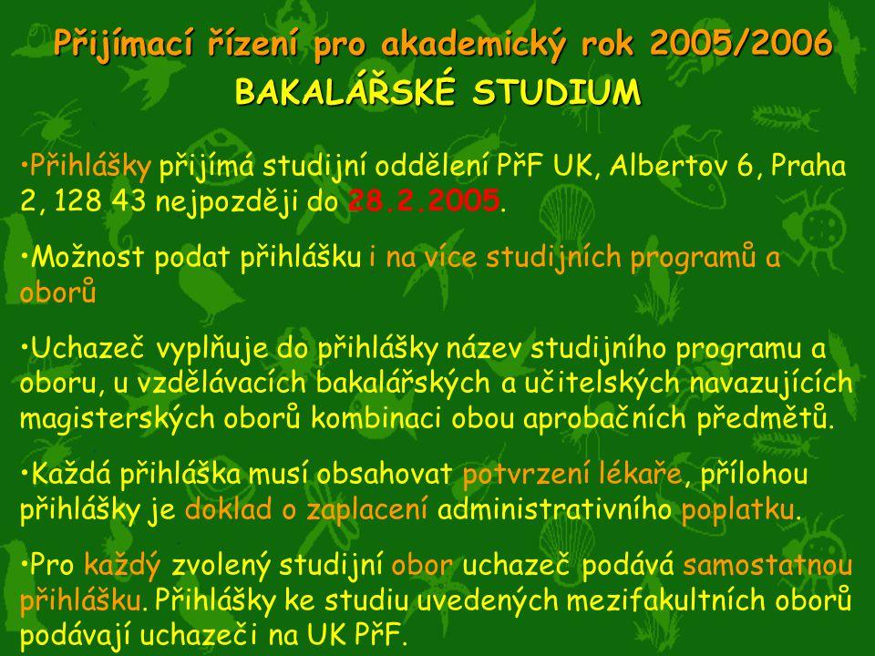 Přijímací řízení pro akademický rok 2005/2006