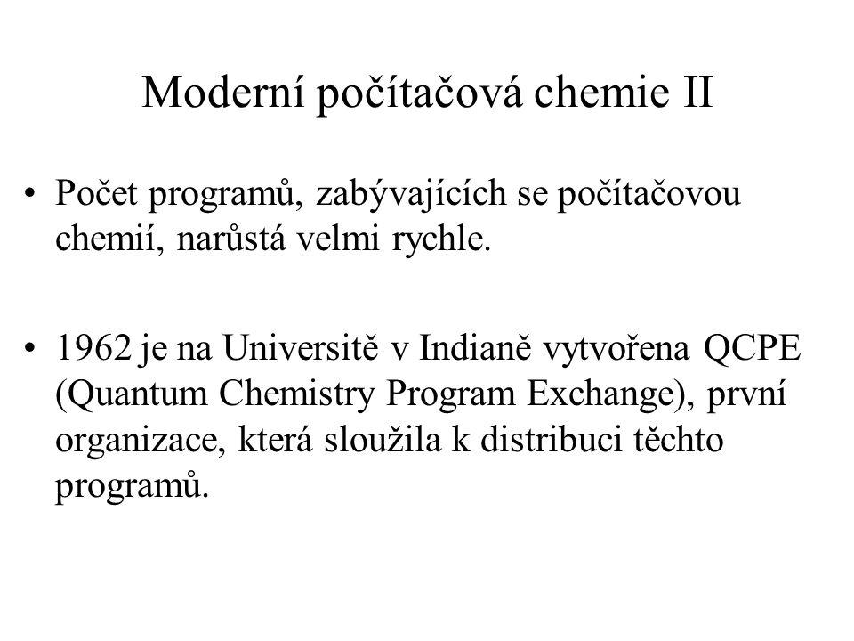 Moderní počítačová chemie II