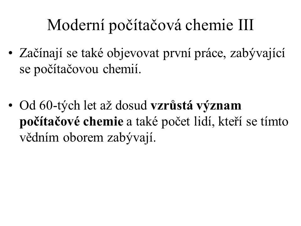 Moderní počítačová chemie III