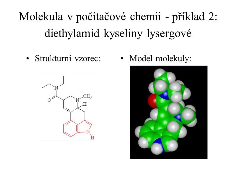 Molekula v počítačové chemii - příklad 2: diethylamid kyseliny lysergové