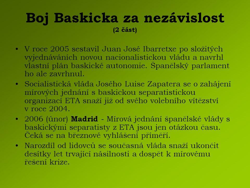 Boj Baskicka za nezávislost (2 část)