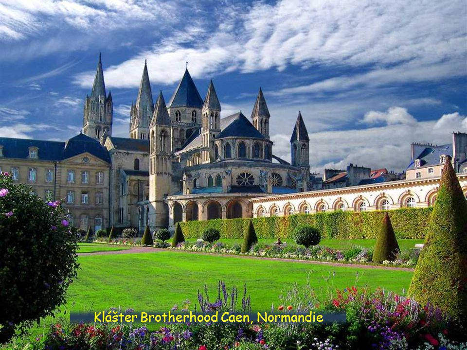 Klášter Brotherhood Caen, Normandie
