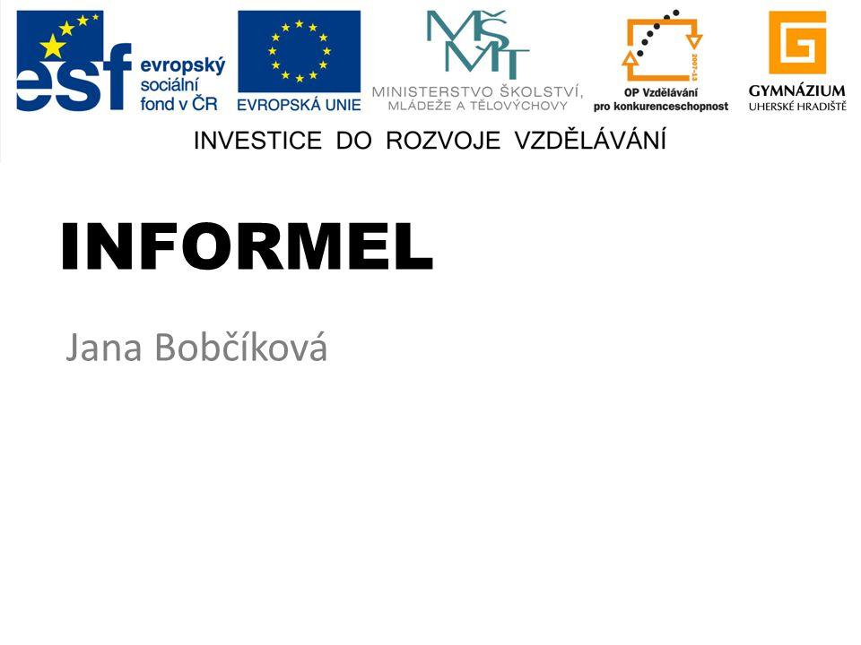 INFORMEL Jana Bobčíková