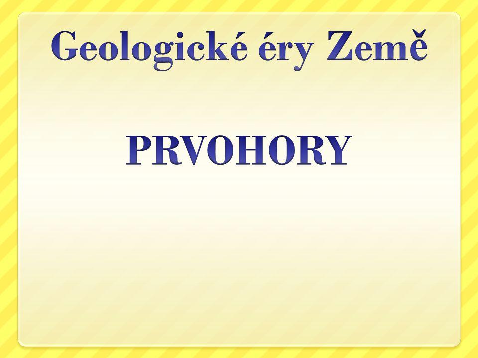 Geologické éry Země PRVOHORY