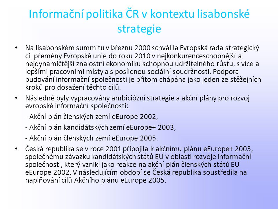 Informační politika ČR v kontextu lisabonské strategie