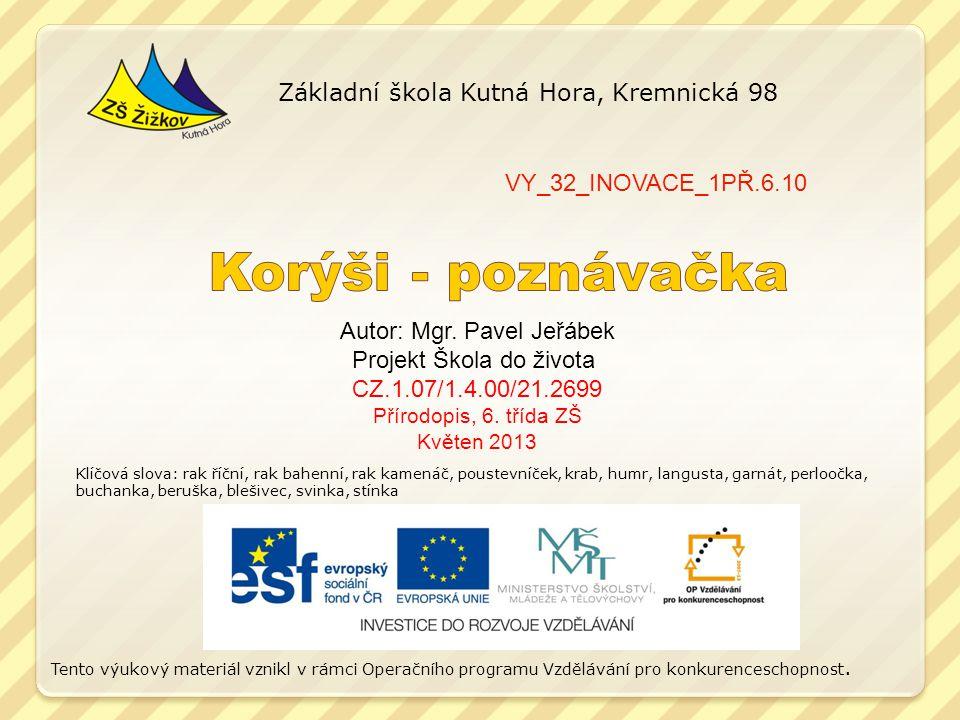 Korýši - poznávačka Základní škola Kutná Hora, Kremnická 98