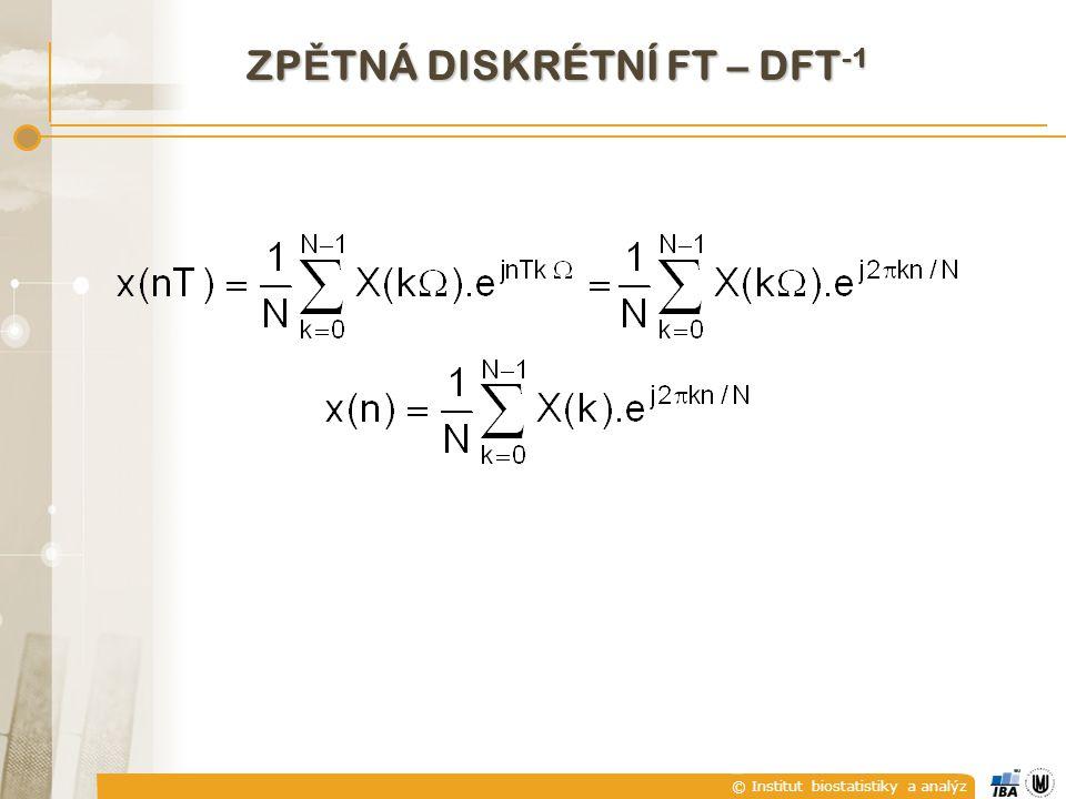 ZPĚTNÁ DISKRÉTNÍ FT – DFT-1