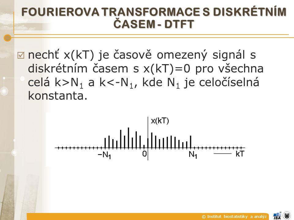 FOURIEROVA TRANSFORMACE S DISKRÉTNÍM ČASEM - DTFT