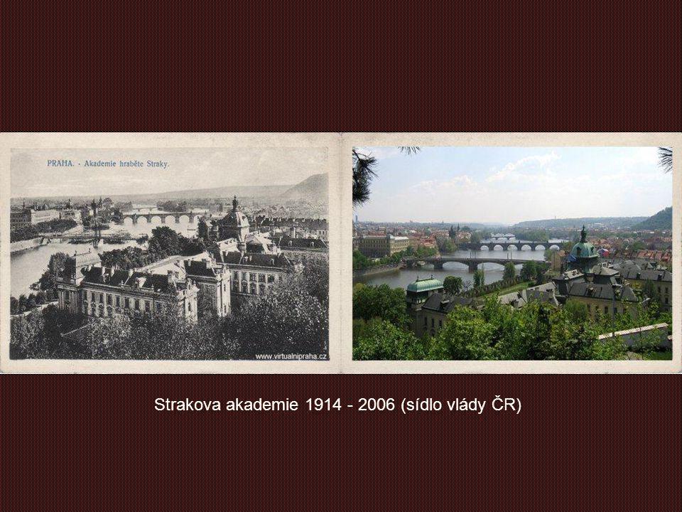 Strakova akademie 1914 - 2006 (sídlo vlády ČR)