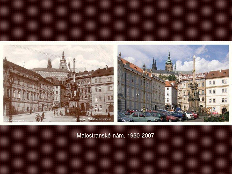 Malostranské nám. 1930-2007