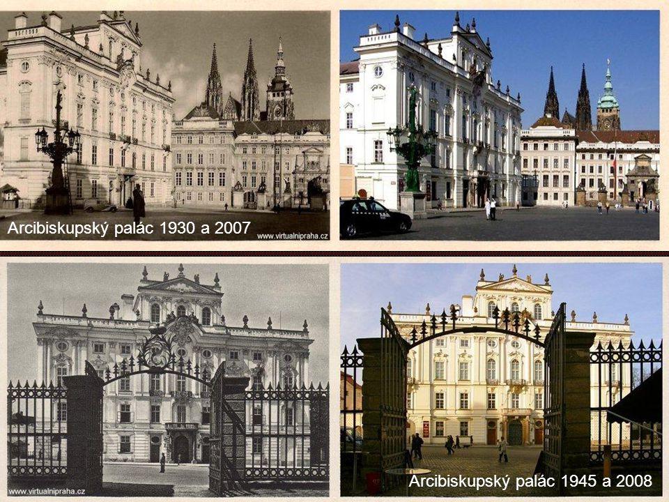 Arcibiskupský palác 1930 a 2007 Arcibiskupský palác 1945 a 2008
